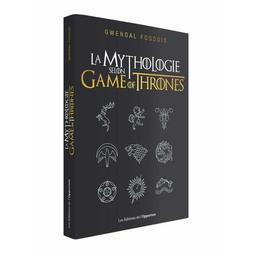 La mythologie selon Game of Thrones